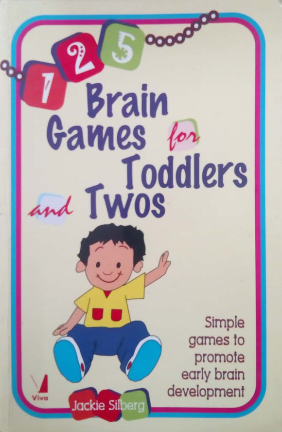 125 Brain Games for Toddlers and Twos by Jackie Silberg