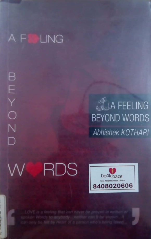 A Feeling Beyond Words by Abhiskek Kothari