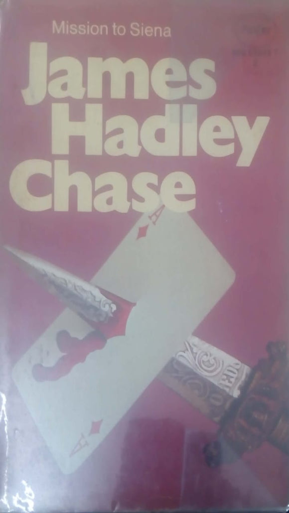 Mission To Sienna by James Hadley Chase