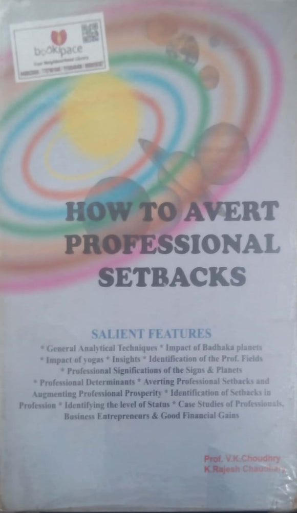 How to Avert Professional Setbacks by V.K. Choudhry