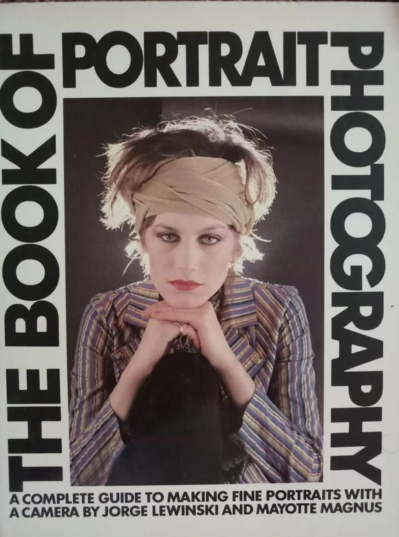 The Book Of Portrait Photography