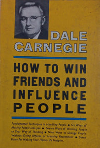 How To n Friends And Influence people, Dale Carnegie