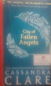 City Of Fallen Angels The shadowhunter Chronicles, BY Cassandra Clare