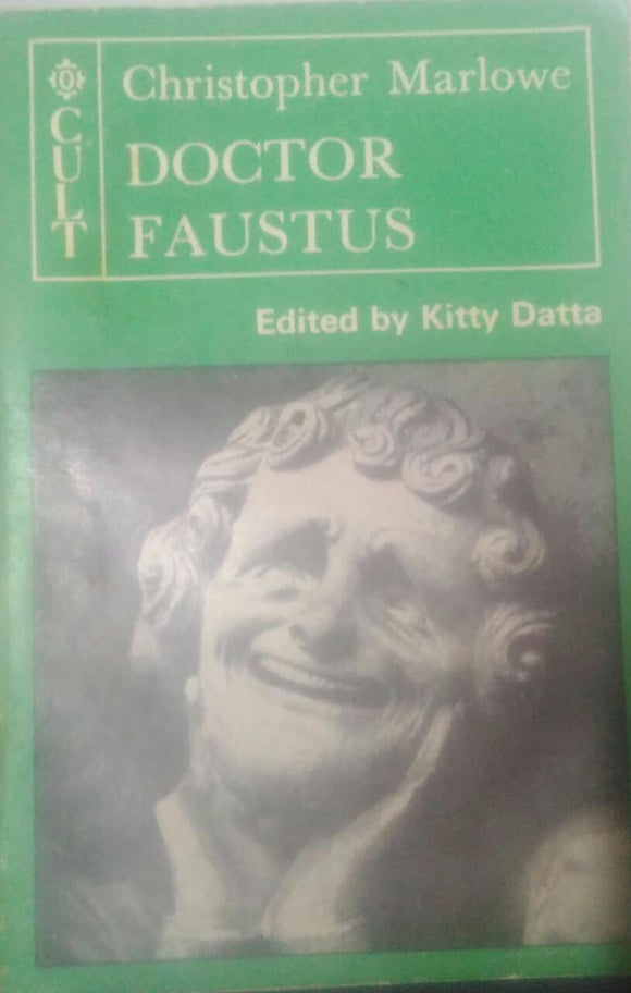 CULT Christopher Marlowe Doctor Faustus, Edited By Kitty Datta