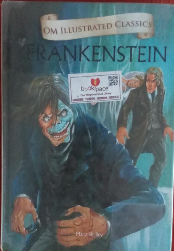 Frankenstein On Illustrated Classics By Mary Shelly