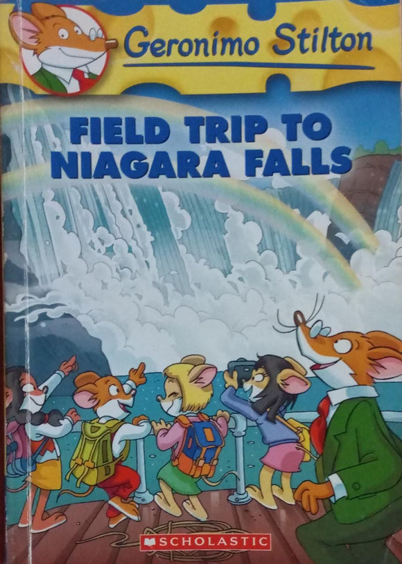 Field TripTo Niagara Falls By Geronimo Stilton