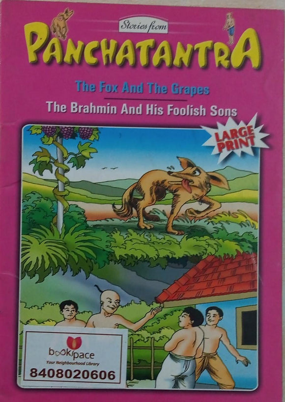 The fox & The grapes/The brahmin & His Foolish sons  Stories from Panchatantra