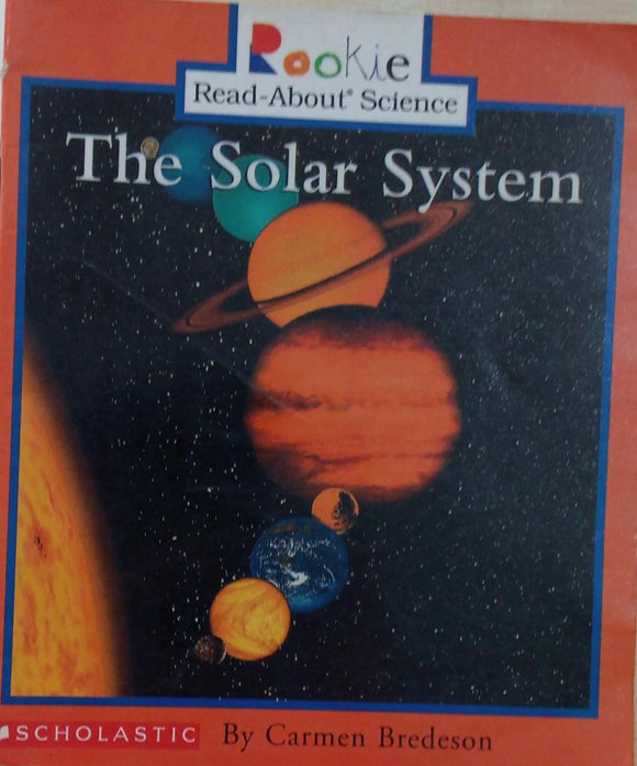 The solar system By Carmen Bredeson