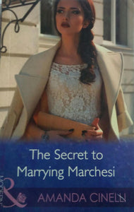 The Secret to Marrying Marchesi, By Amanda Cinelli