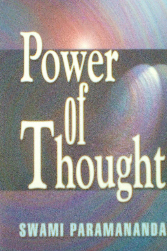 Power Of Thought By Swami Paramananda