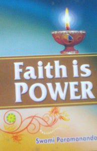 Faith Is Power By Swami Paramananda