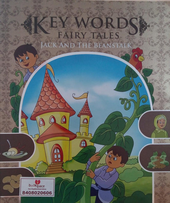 Key Words Fairy Tales  Jack and The Beanstalk
