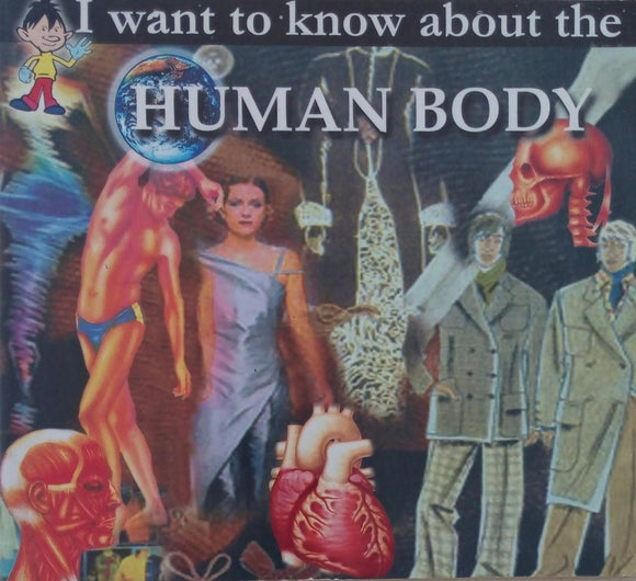 I want to know about the Human Body