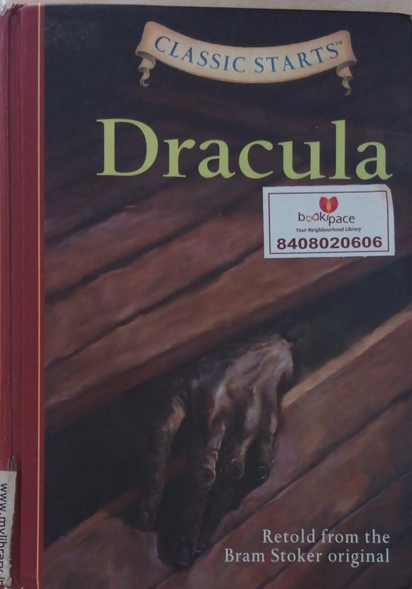 Dracula  Classic Starts ( Retold from the bram stocker original)
