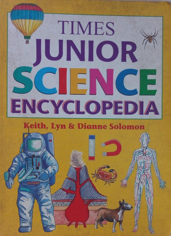 Times Junior science encyclopedia, keith Lyn & Dianne solomon