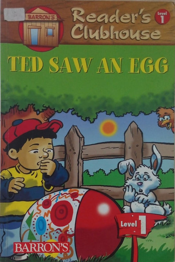 Ted saw an egg  Reader's Club house  Level 1