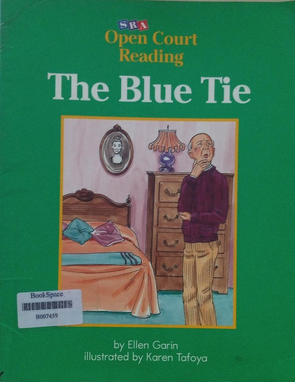 The Blue Tie  Open court Reading By Ellen Garin