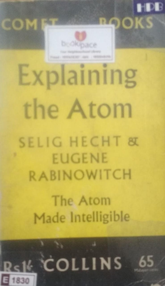 Comet Books - Explaining the Atom by Selig Hecht & Eugene Rabinowitch