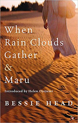 When Rain Clouds Gather & Maru by Bessie Head