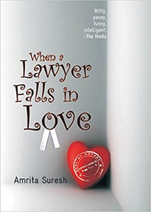 When a Lawyer Falls in Love By  Amrita Suresh