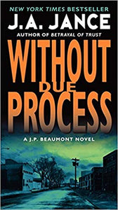 Without Due Process by J. A Jance