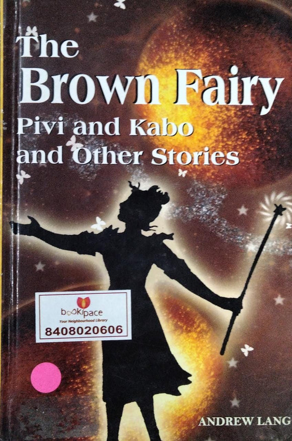 The Brown Fairy By Andrew Lang