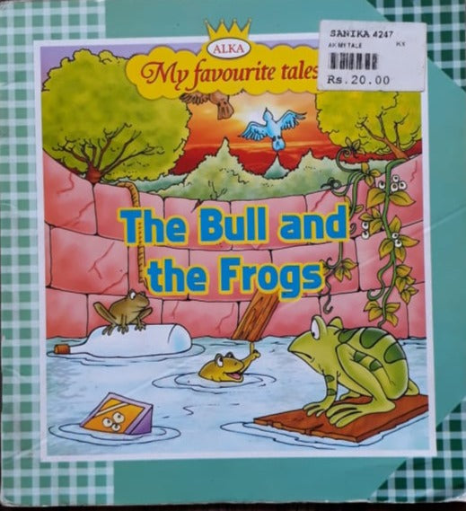 Alka - My Favourite Tales - The Bull and the Frogs