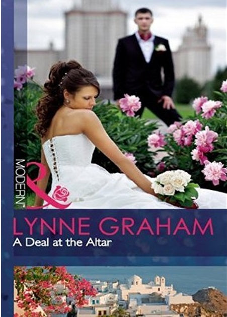 A Deal At The Altar by Lynne Graham