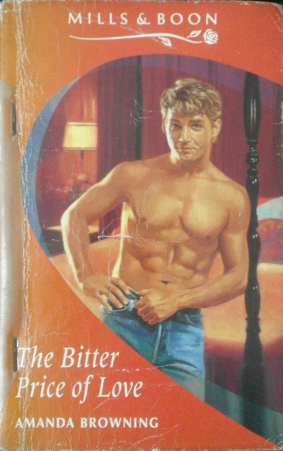 The bitter Price of Love by Mills & Boon