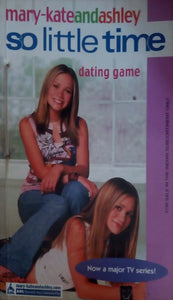 Dating Game (So Little Time)(Mary-Kate And Ashley # 9) by Mary-Kate Olsen