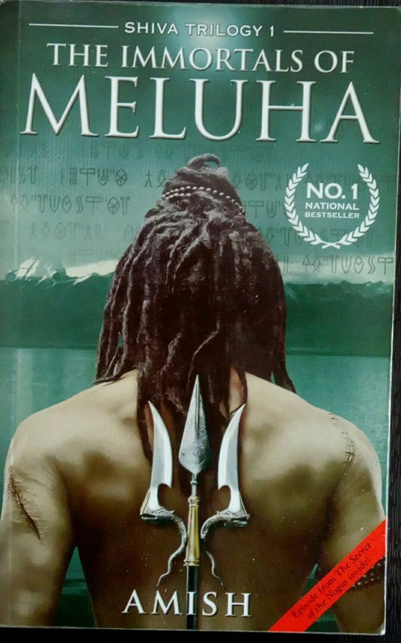 The Immortals Of Meluha by Amish