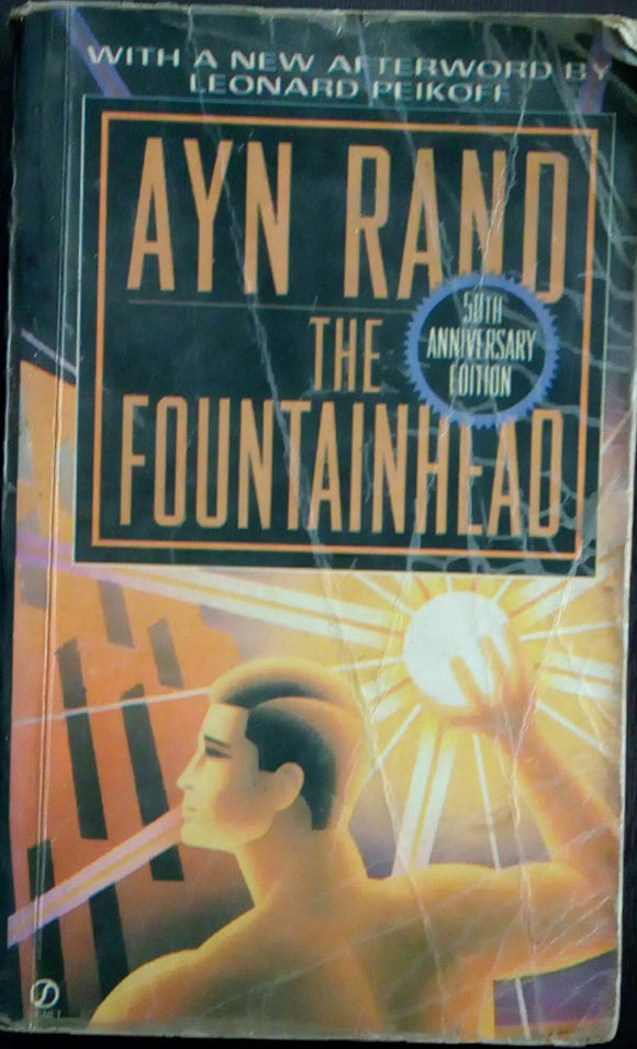 The Fountain Head by Ayn Rand