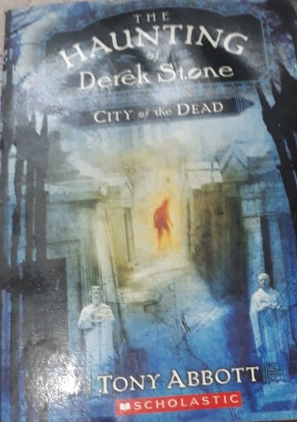 The Haunting of Derek Stone City of Dead