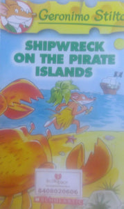 shipwreck on the pirate island by geronimo stilton