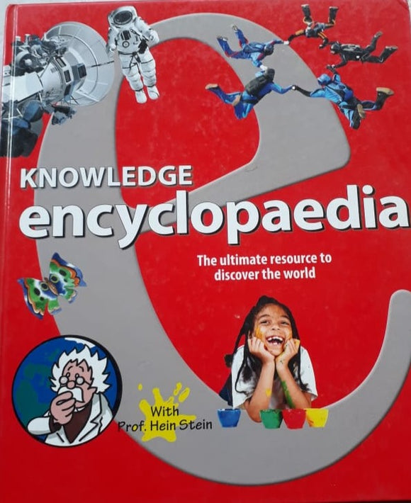Knowledge  Encyclopedia - The ultimate resource to discover the world with prof Hein Stein