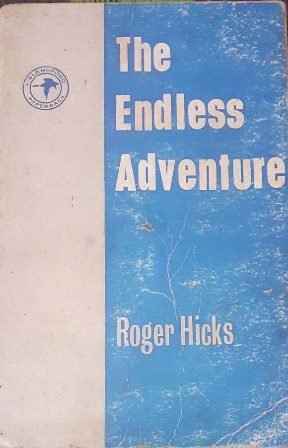 The Endless Adventure By Roger Hicks