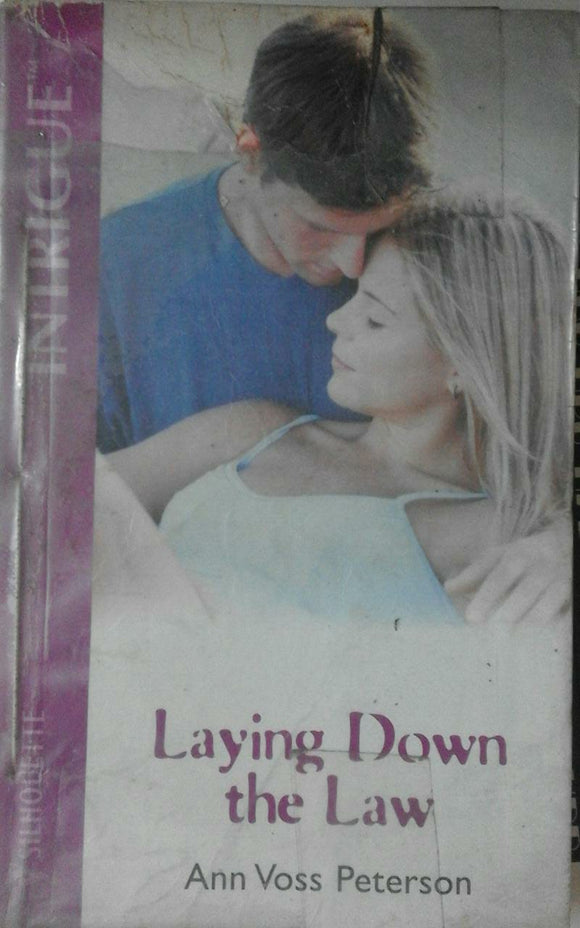 Laying Down The Law Ann Voss Peterson by Mills & Boon