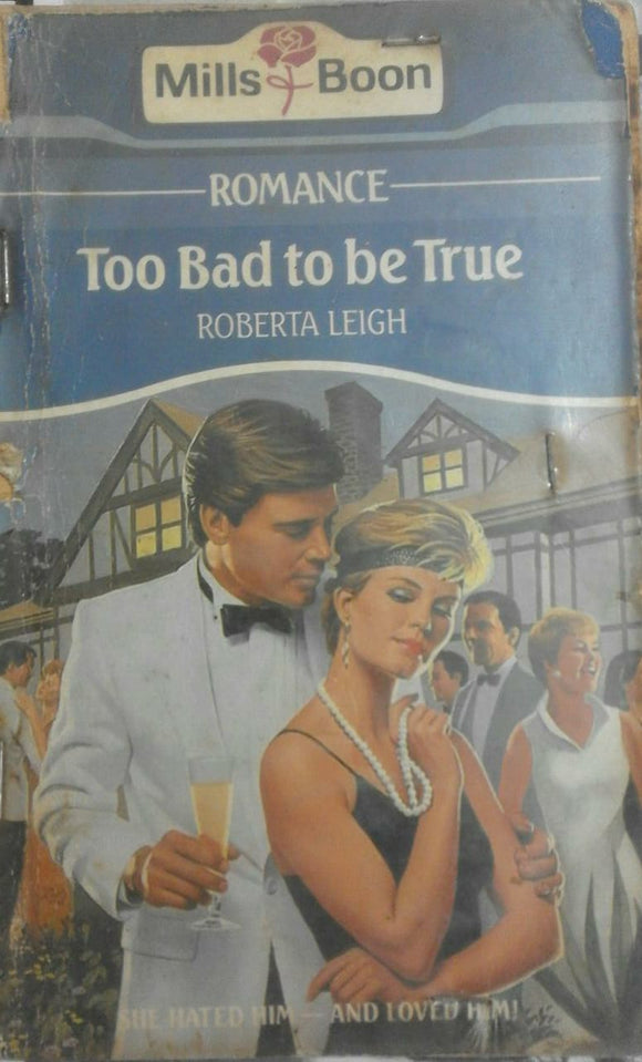Too Bad to be True by Mills & Boon