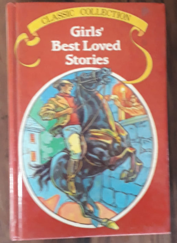 Girls' Best Loved Stories - Classic Collection