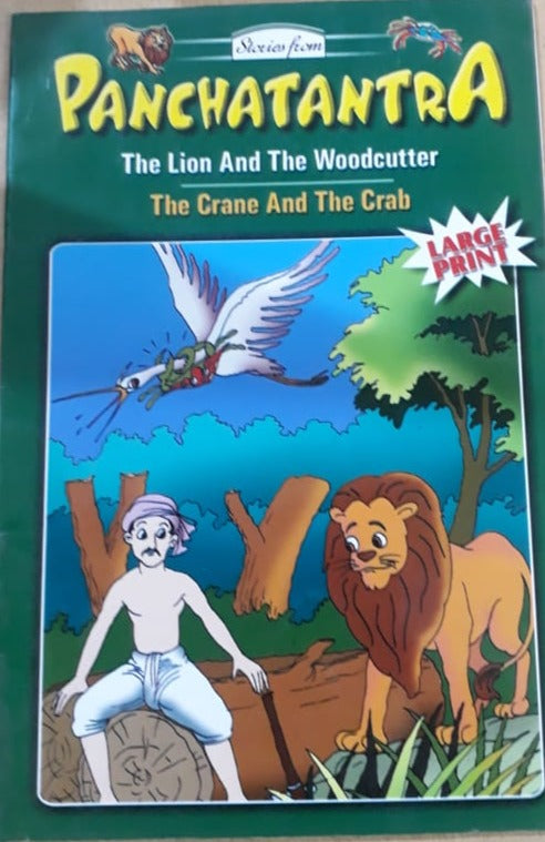 Panchatantra - The Lion and the woodcutter The crane and the crab