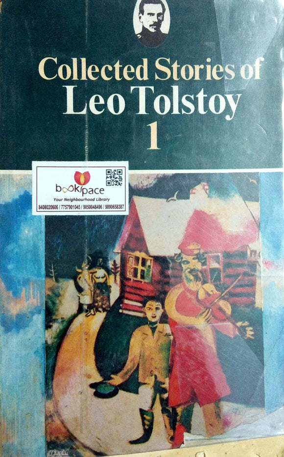 Collected Stories Of Leo Tolstoy by Leo Tolstoy