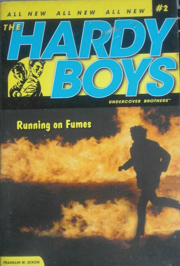 Running On Fumes ( Hardy Boys) By Franklin W Dixon