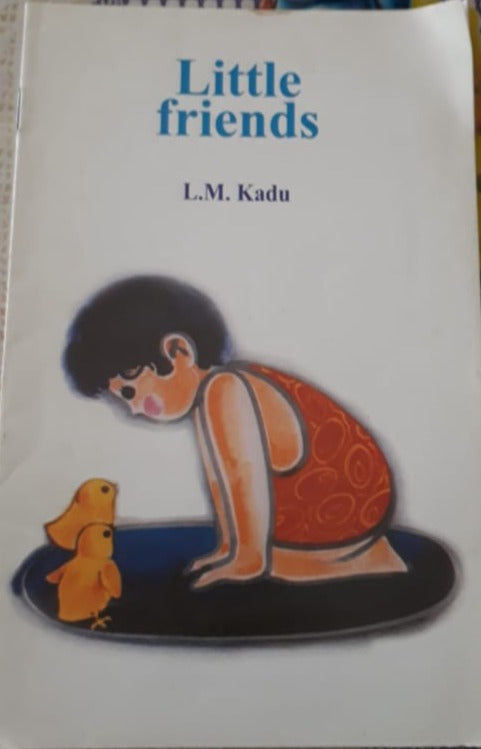 Little Friends - L.M.Kadu