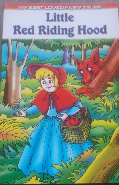 My best loved fairy tales - Little Red Riding Hood
