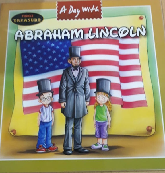 Tinkle Treasure - A day with Abraham Lincoln