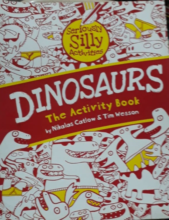 Dinosaurs The Activity Book