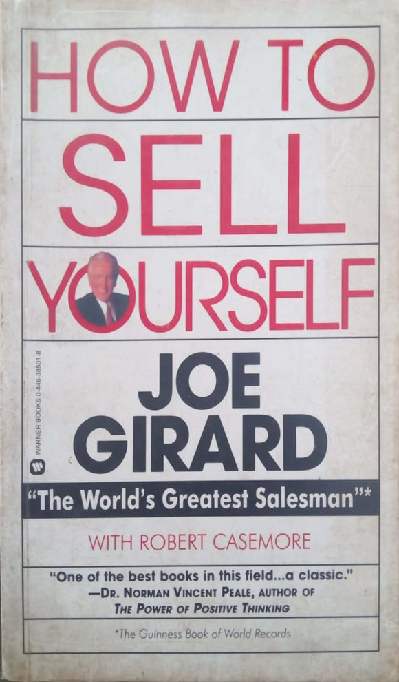How to Sell Yourself by Joe Girard