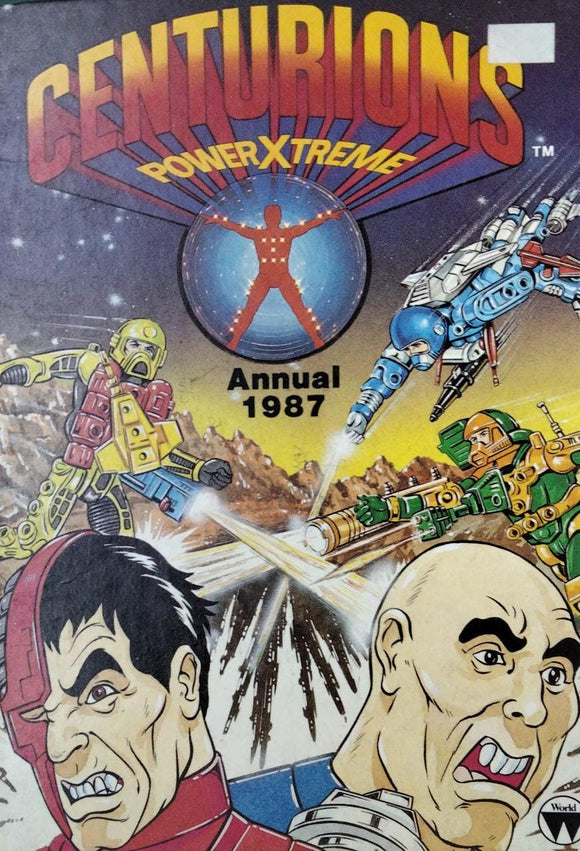 Centurions Power X treme Annual 1987