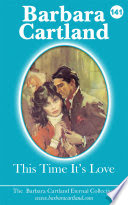 This time its love by Barbara Cartland