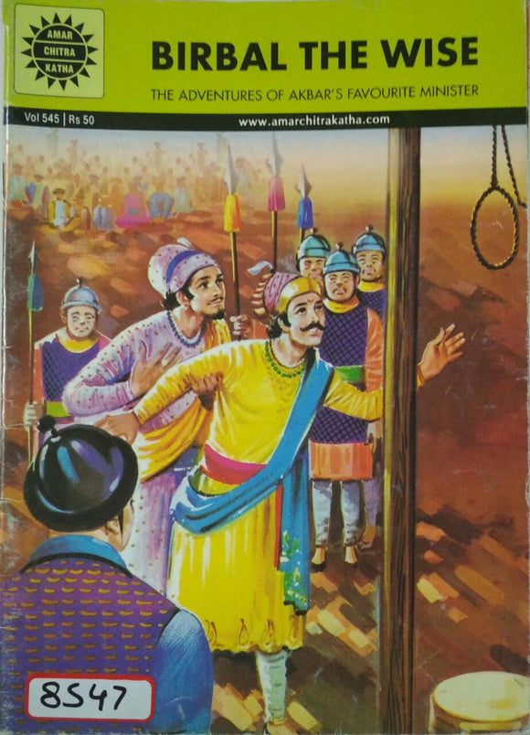 Birbal The Wise: The Adventures of Akbar's Favorite Minister